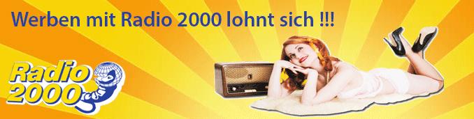 Werben Lohnt sich - Werbung mit Radio 2000